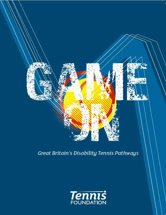Game On - Great Britain's Disability Tennis Pathways