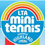 Mini Tennis Competition