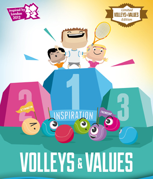 Volleys & Values – inspired by London 2012 – is an innovative and inspiring cross curricular resource for children to learn more about the game of tennis and the values that underpin the Olympic and Paralympic Games.